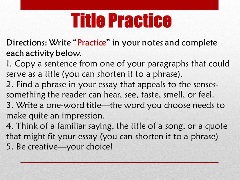 Title Practice Directions: Write Practice in your notes and complete each activity below.