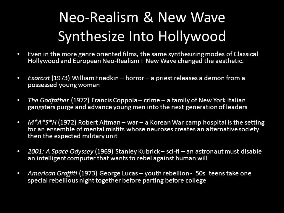 Neo-Realism & New Wave Synthesize Into Hollywood