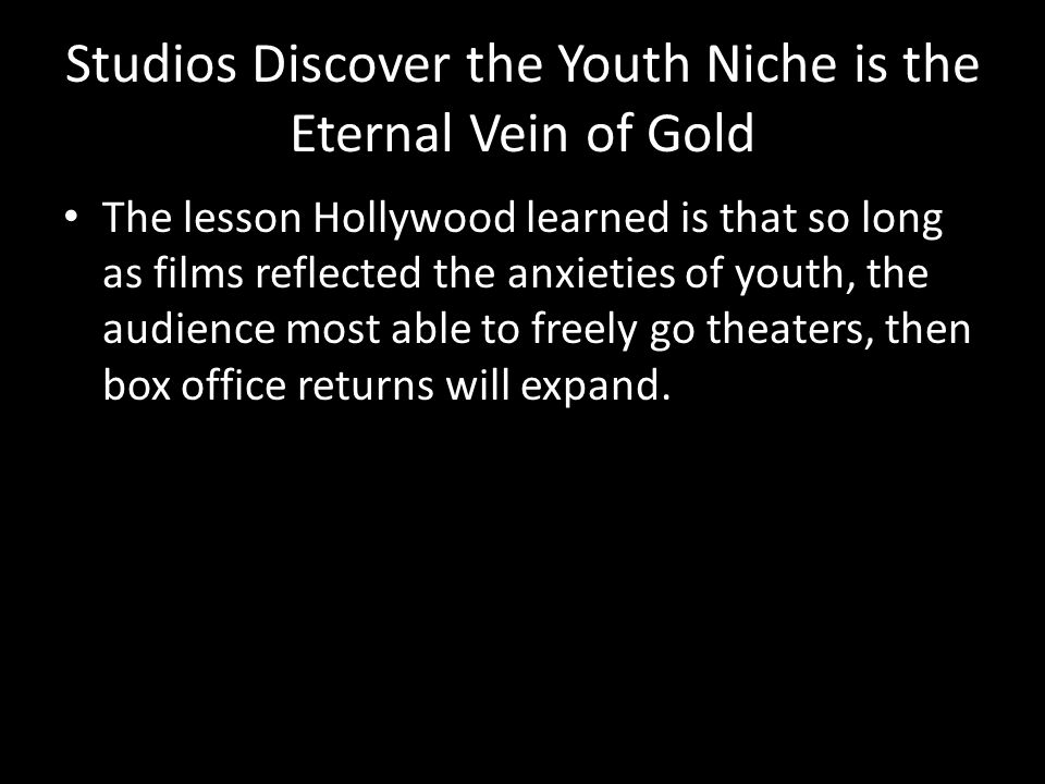 Studios Discover the Youth Niche is the Eternal Vein of Gold