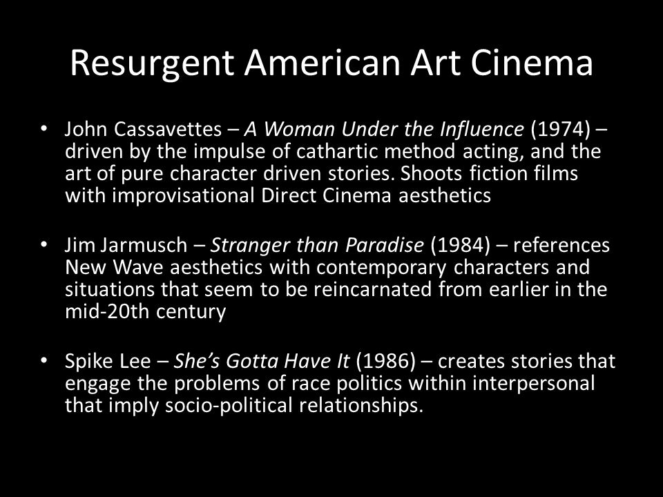 Resurgent American Art Cinema