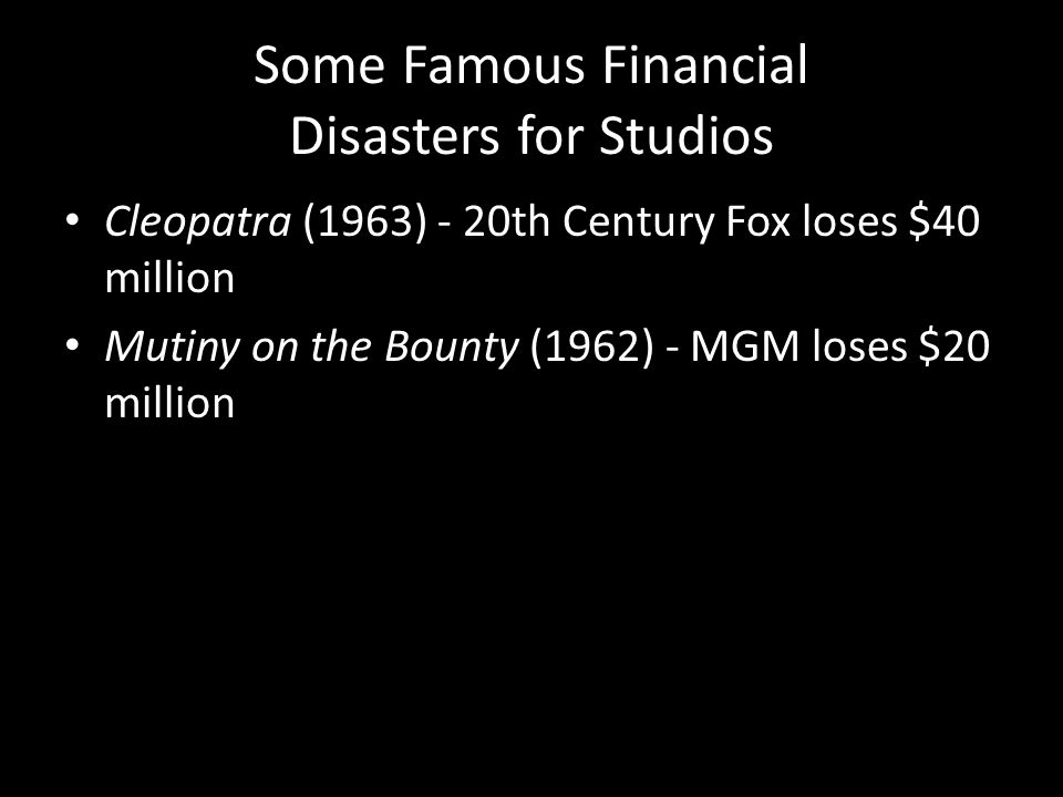 Some Famous Financial Disasters for Studios
