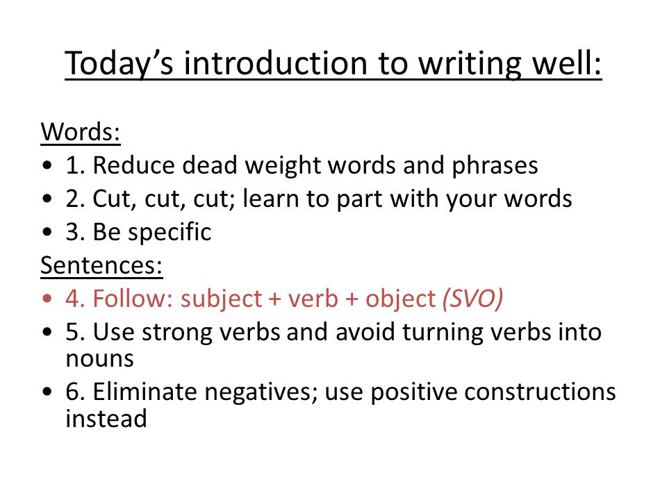 Today's introduction to writing well: