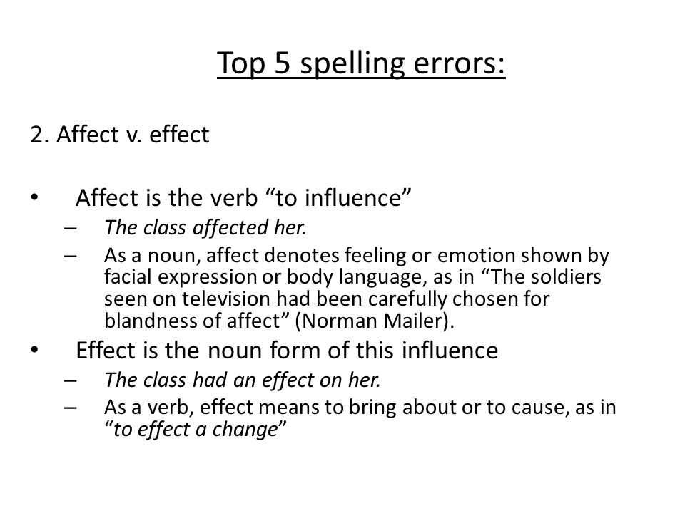Top 5 spelling errors: 2. Affect v. effect