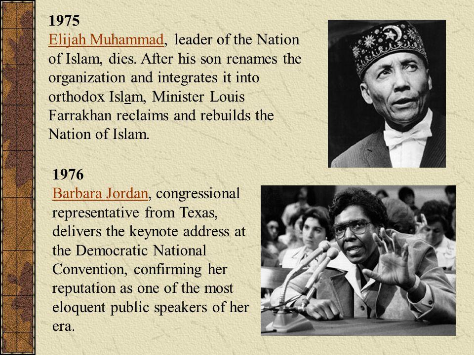 1975 Elijah Muhammad, leader of the Nation of Islam, dies