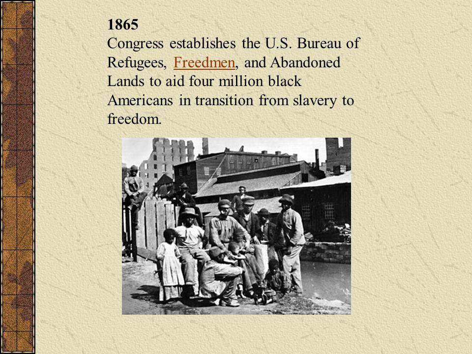 1865 Congress establishes the U. S