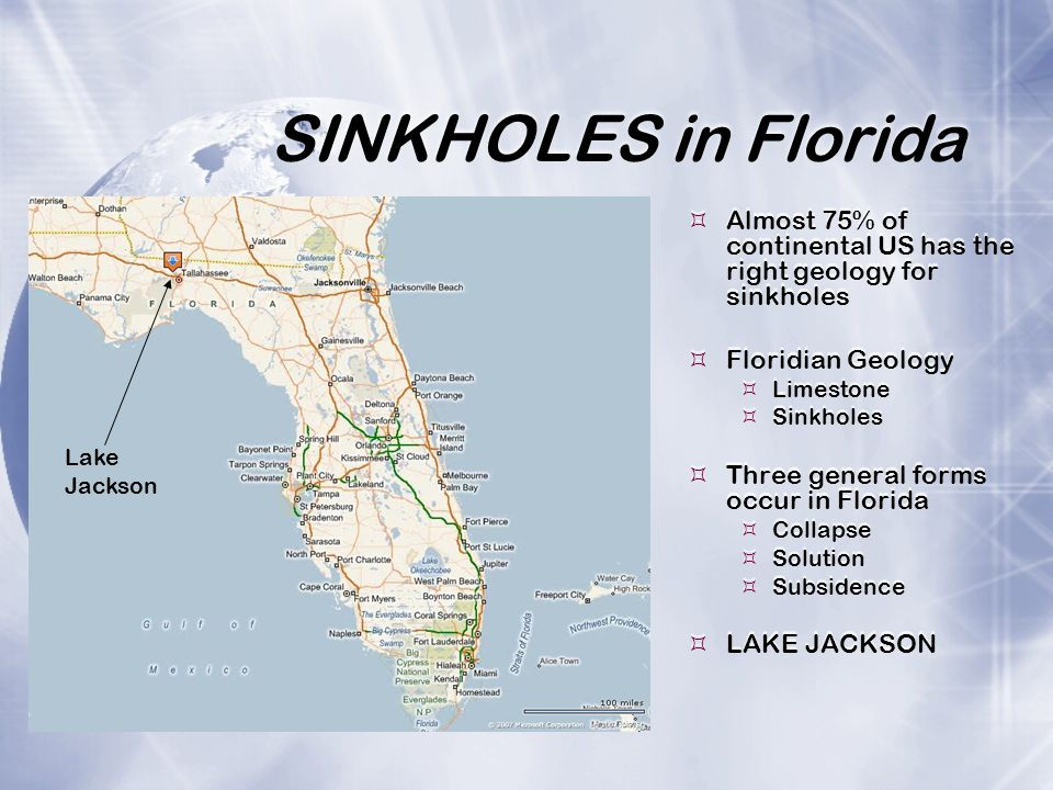 SINKHOLES in Florida Almost 75% of continental US has the right geology for sinkholes. Floridian Geology.