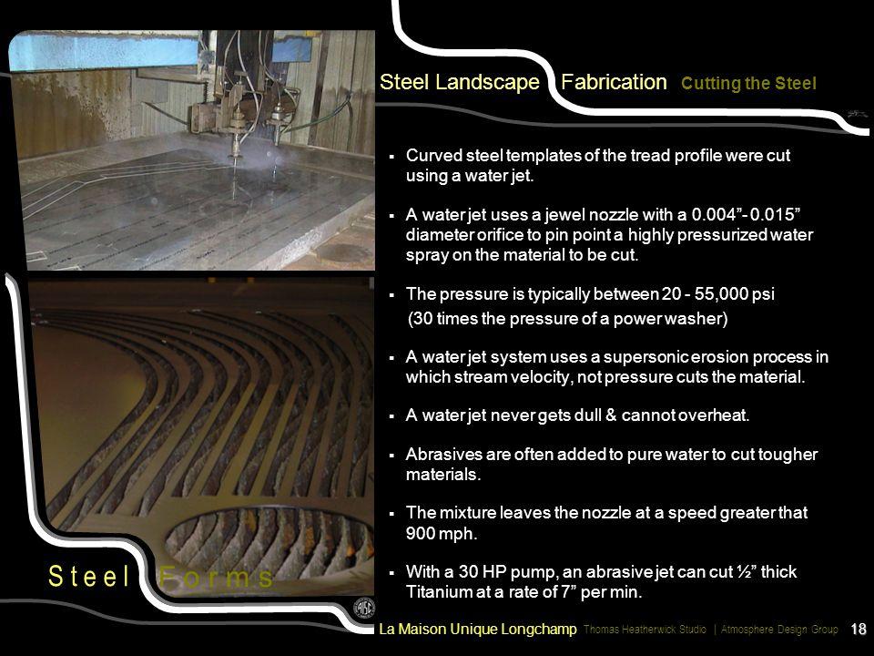 F o r m s Steel Landscape Fabrication Cutting the Steel