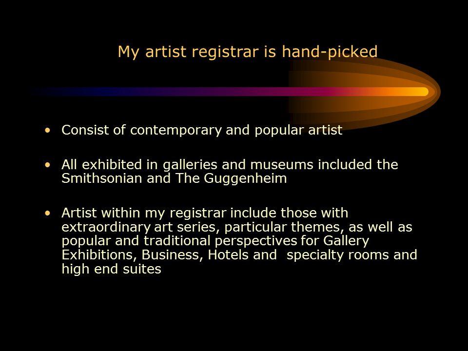 My artist registrar is hand-picked