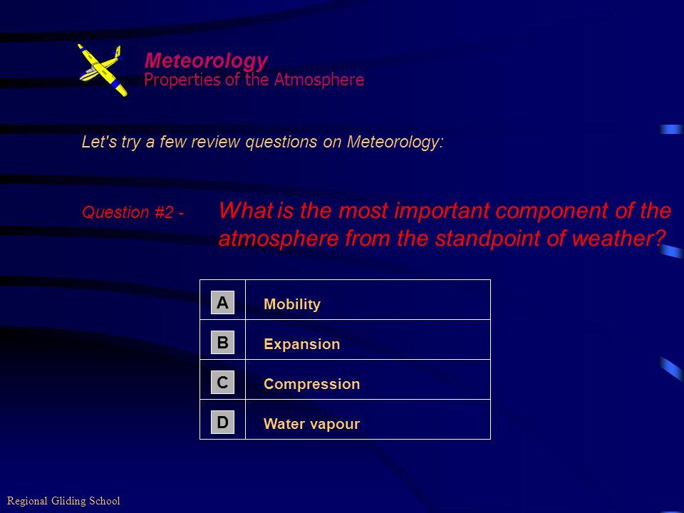 Meteorology Properties of the Atmosphere