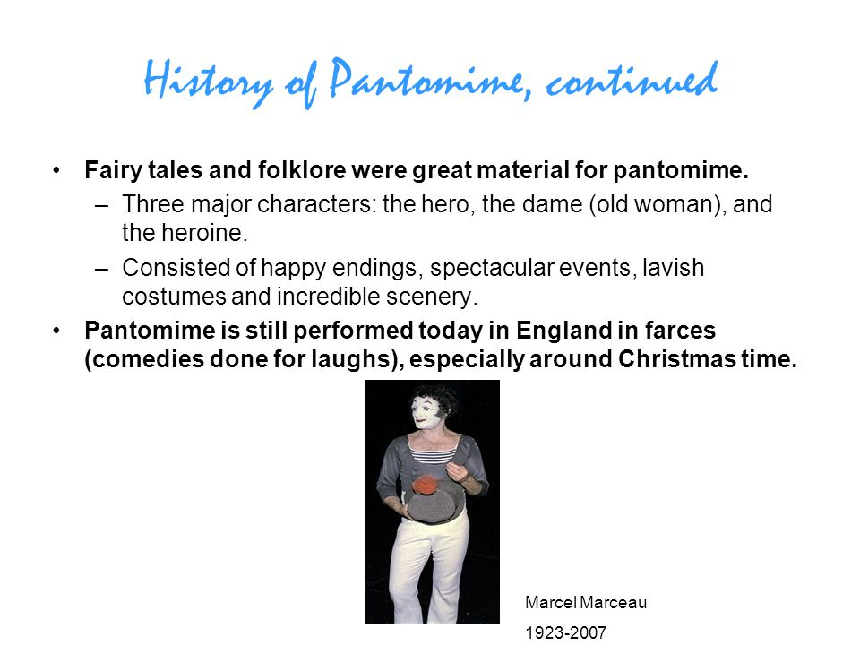 History of Pantomime, continued