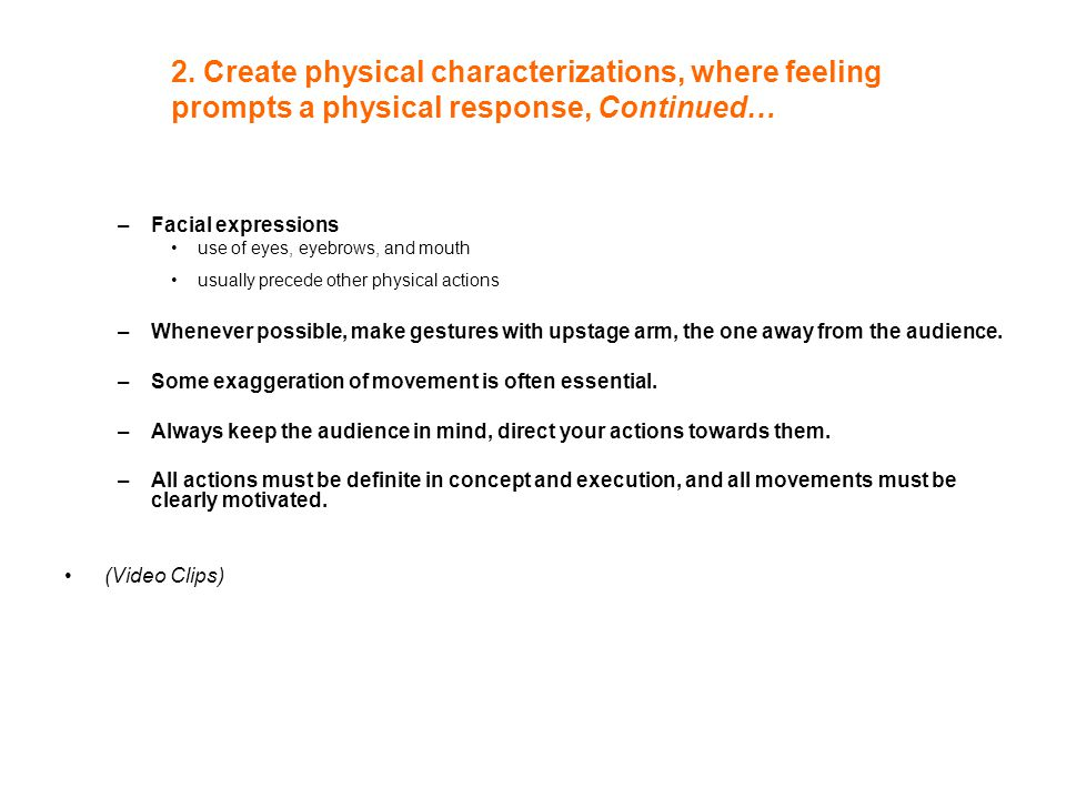 2. Create physical characterizations, where feeling