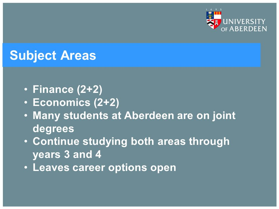 Subject Areas Finance (2+2) Economics (2+2)