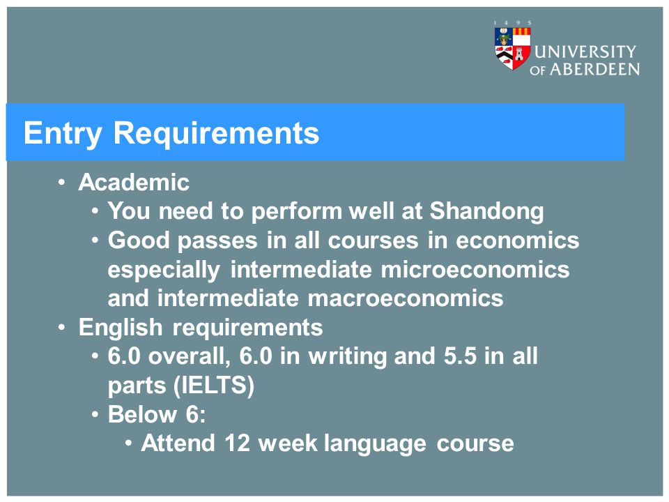 Entry Requirements Academic You need to perform well at Shandong