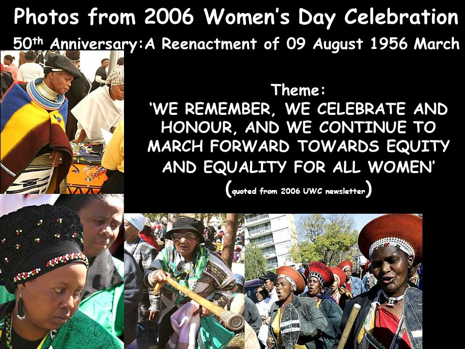 Photos from 2006 Women's Day Celebration 50th Anniversary:A Reenactment of 09 August 1956 March