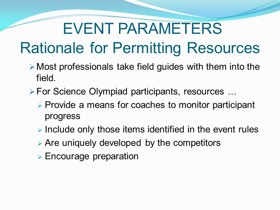 EVENT PARAMETERS Rationale for Permitting Resources