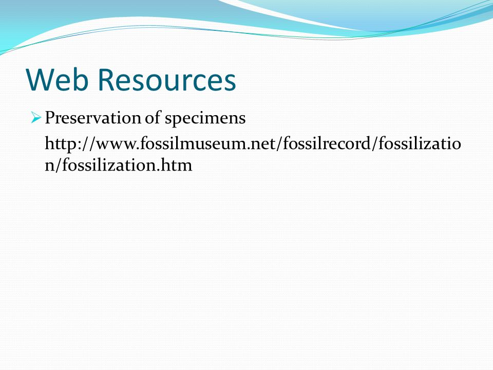 Web Resources Preservation of specimens