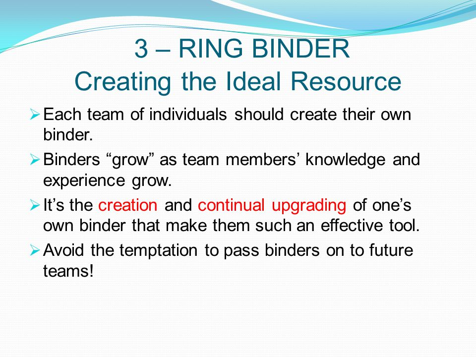 3 – RING BINDER Creating the Ideal Resource