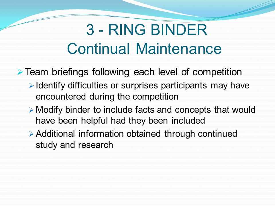 3 - RING BINDER Continual Maintenance