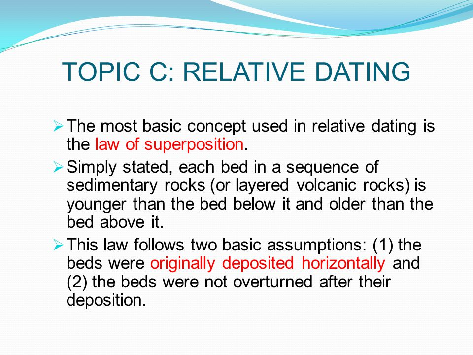 TOPIC C: RELATIVE DATING