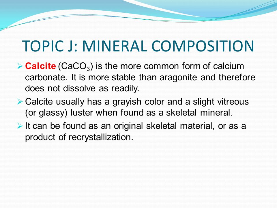 TOPIC J: MINERAL COMPOSITION