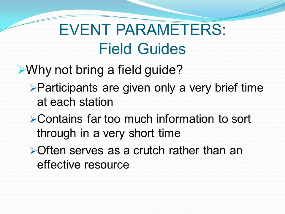 EVENT PARAMETERS: Field Guides