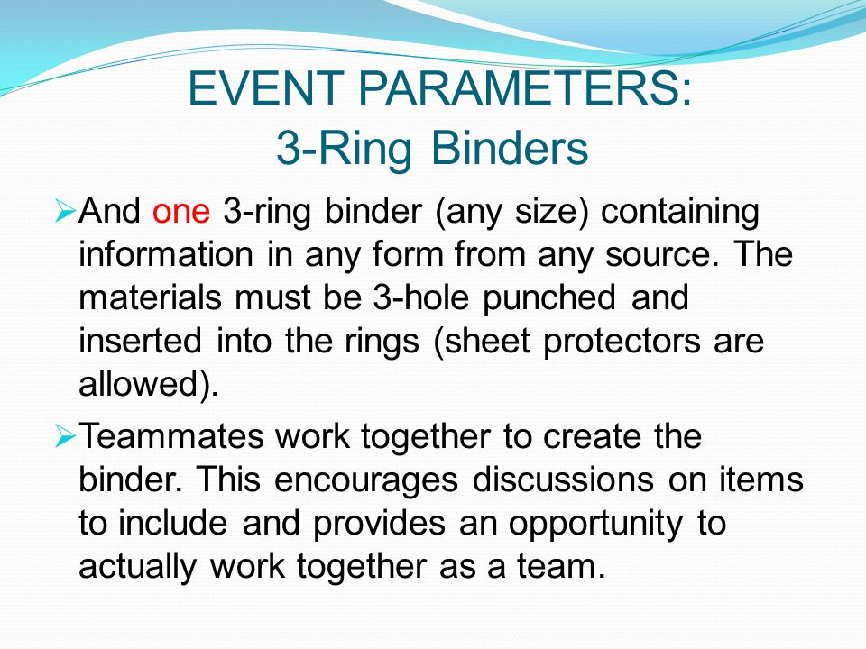 EVENT PARAMETERS: 3-Ring Binders