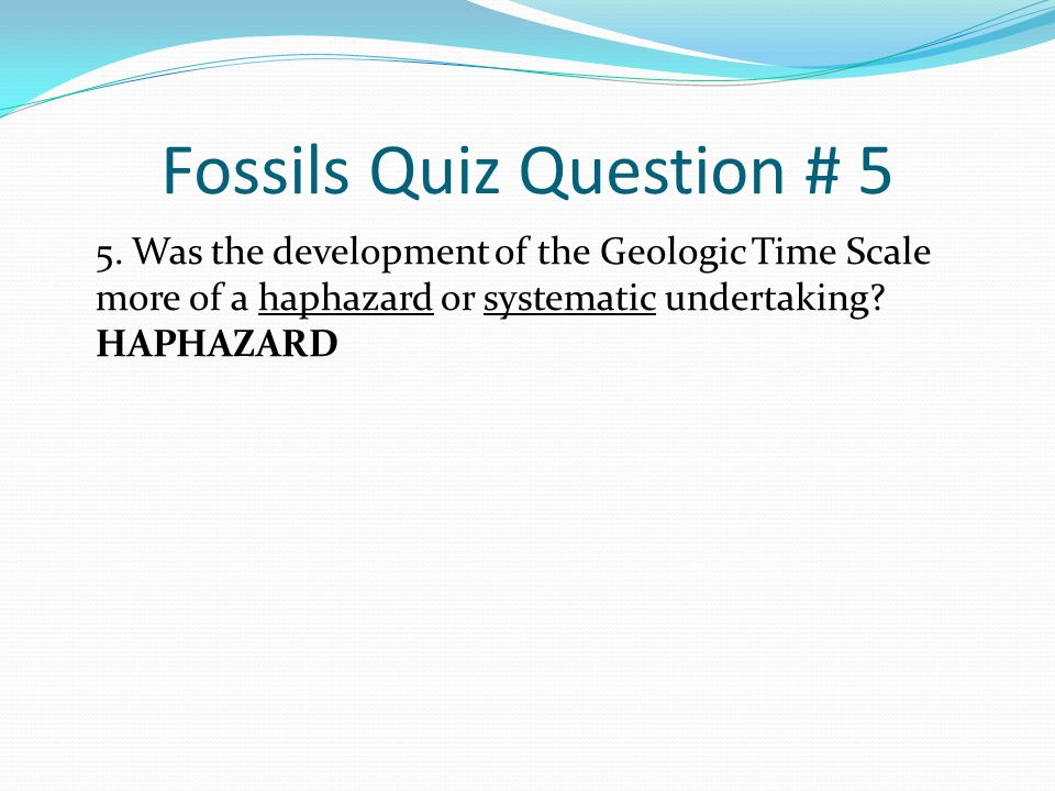 Fossils Quiz Question # 5
