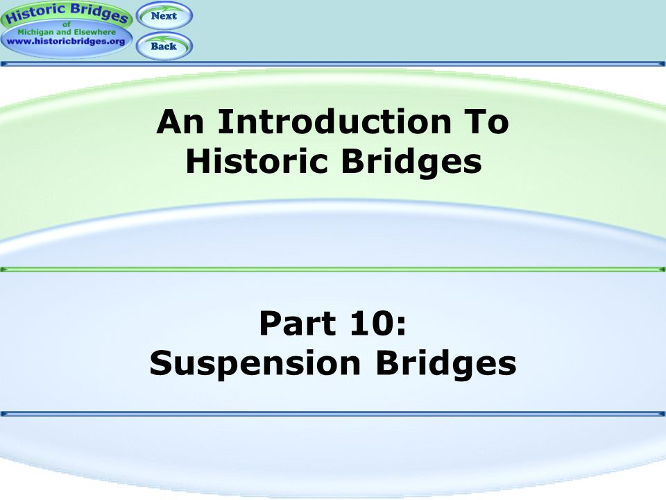 Part 10: Suspension Bridges
