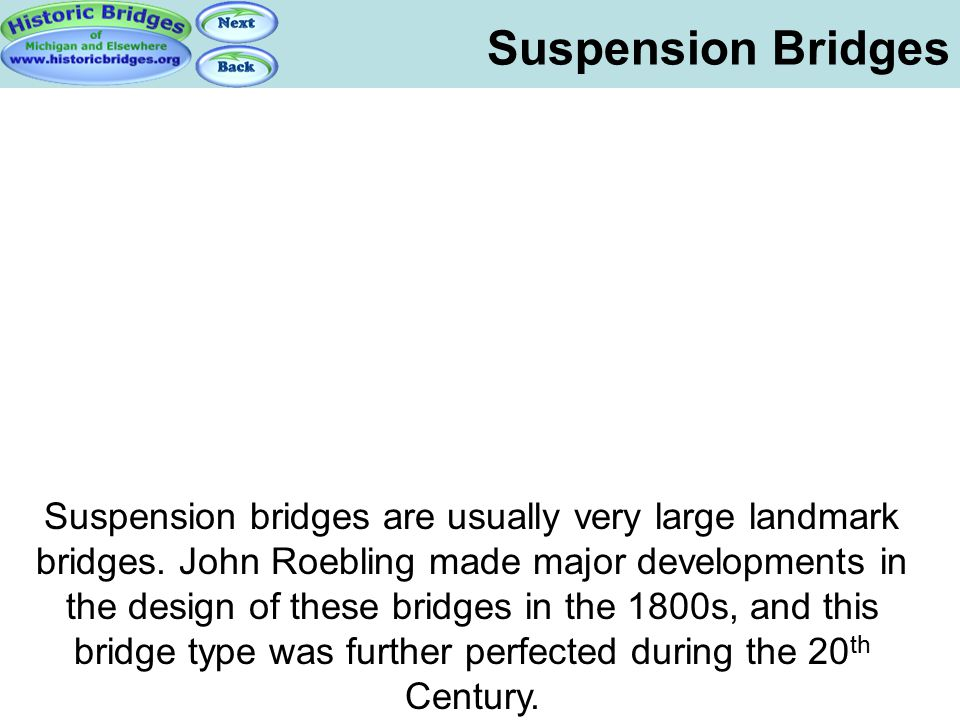 Suspension Bridges Suspension Bridges