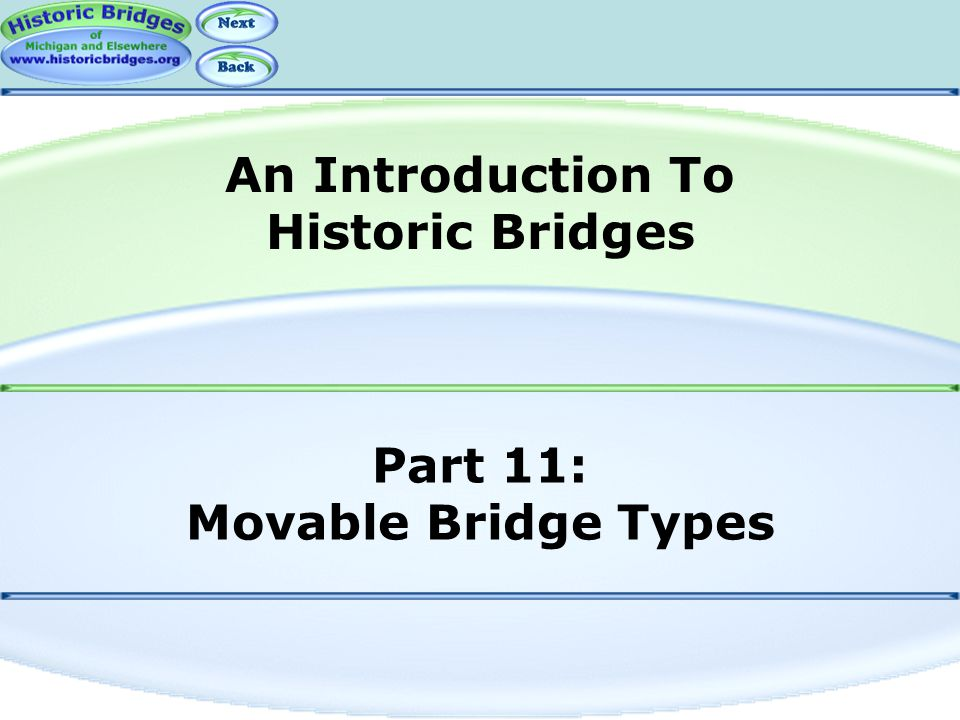 Part 11: Movable Bridge Types