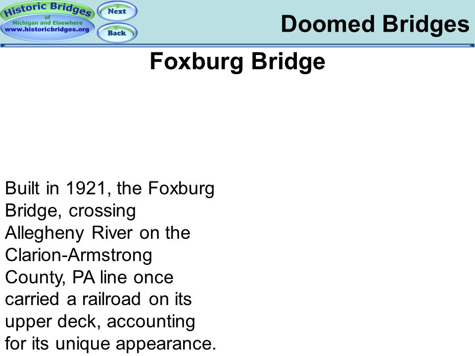 Doomed – Foxburg Doomed Bridges Foxburg Bridge