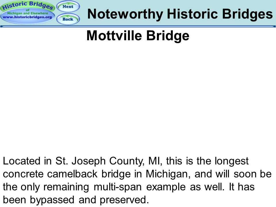 Bridges - Mottville Noteworthy Historic Bridges Mottville Bridge