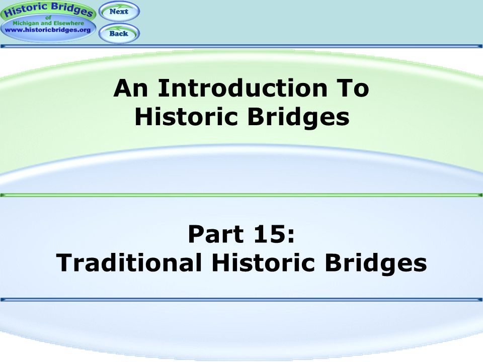 Part 15: Traditional Historic Bridges