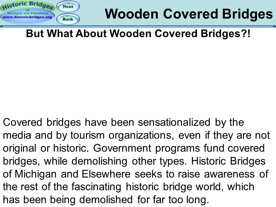 But What About Wooden Covered Bridges !