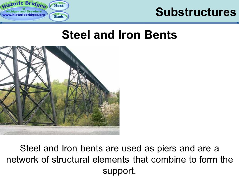 Substructures - Bents Substructures Steel and Iron Bents