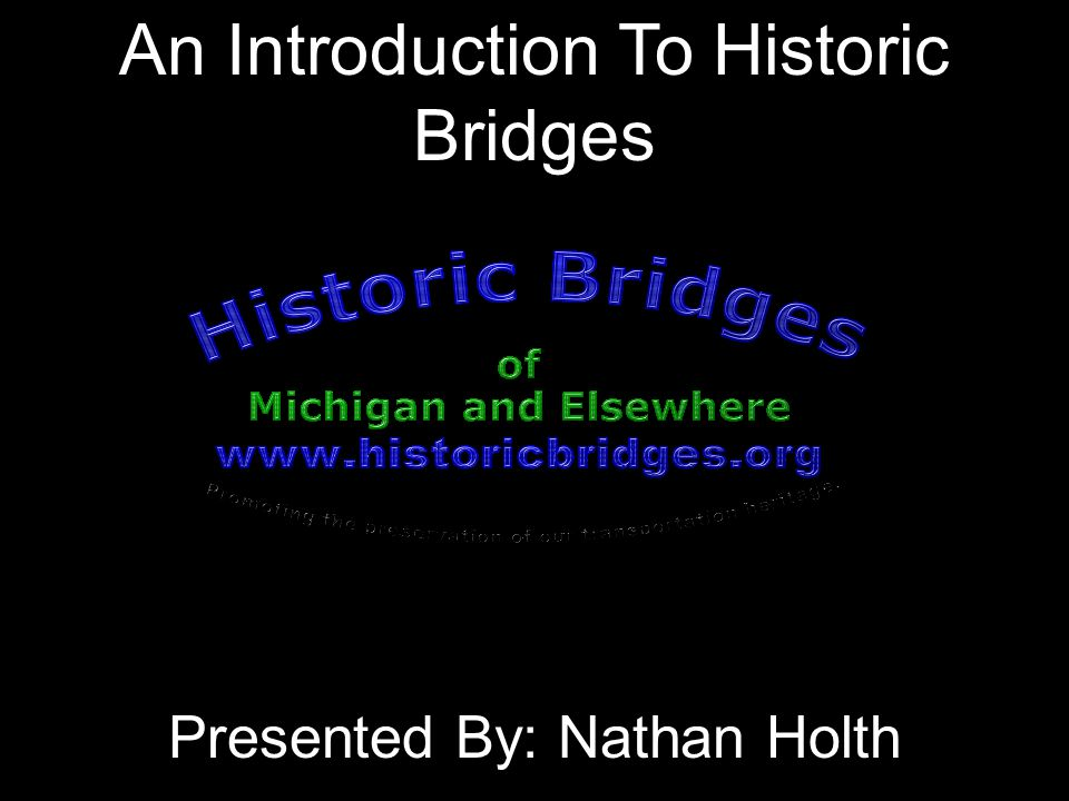 An Introduction To Historic Bridges