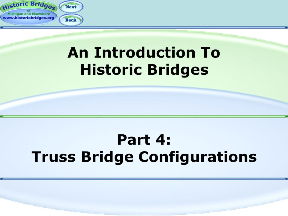 Part 4: Truss Bridge Configurations