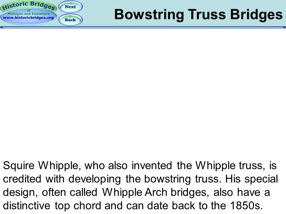 Bowstring: Whipple Bowstring Truss Bridges