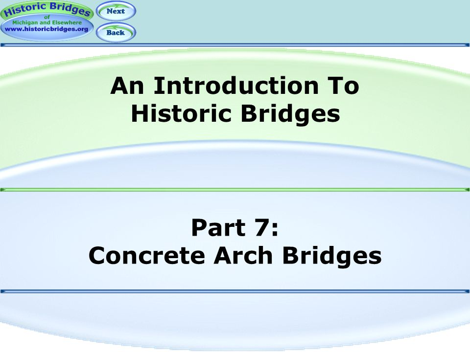 Part 7: Concrete Arch Bridges