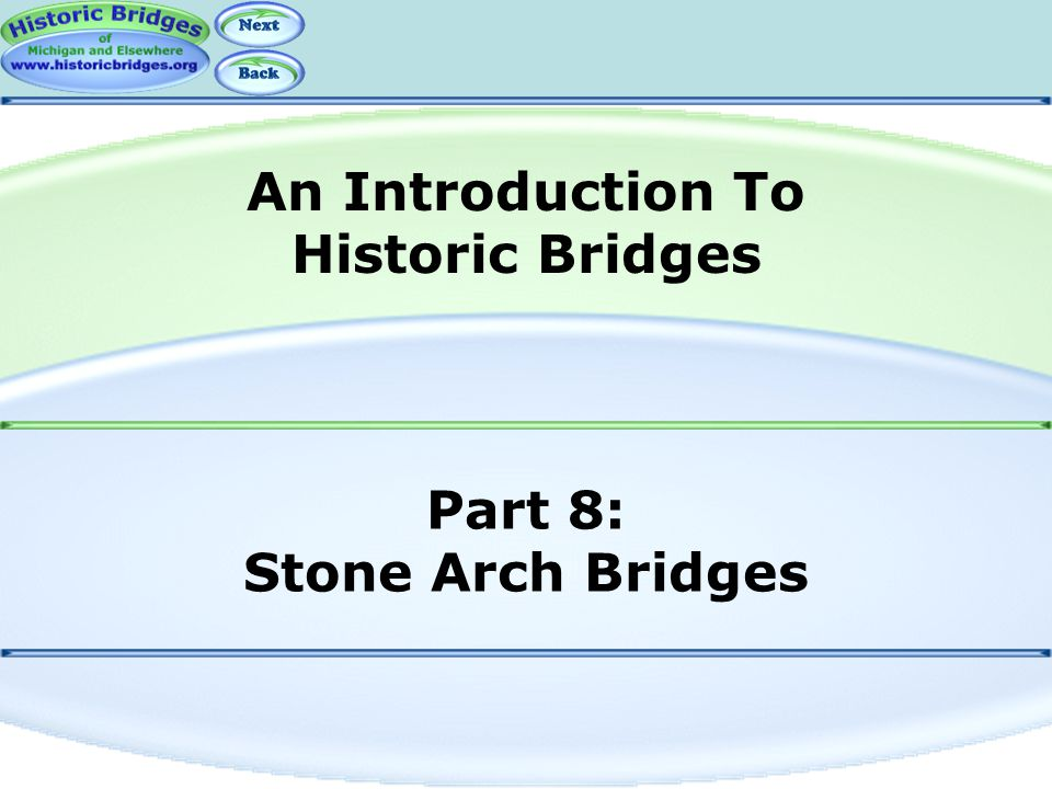 Part 8: Stone Arch Bridges