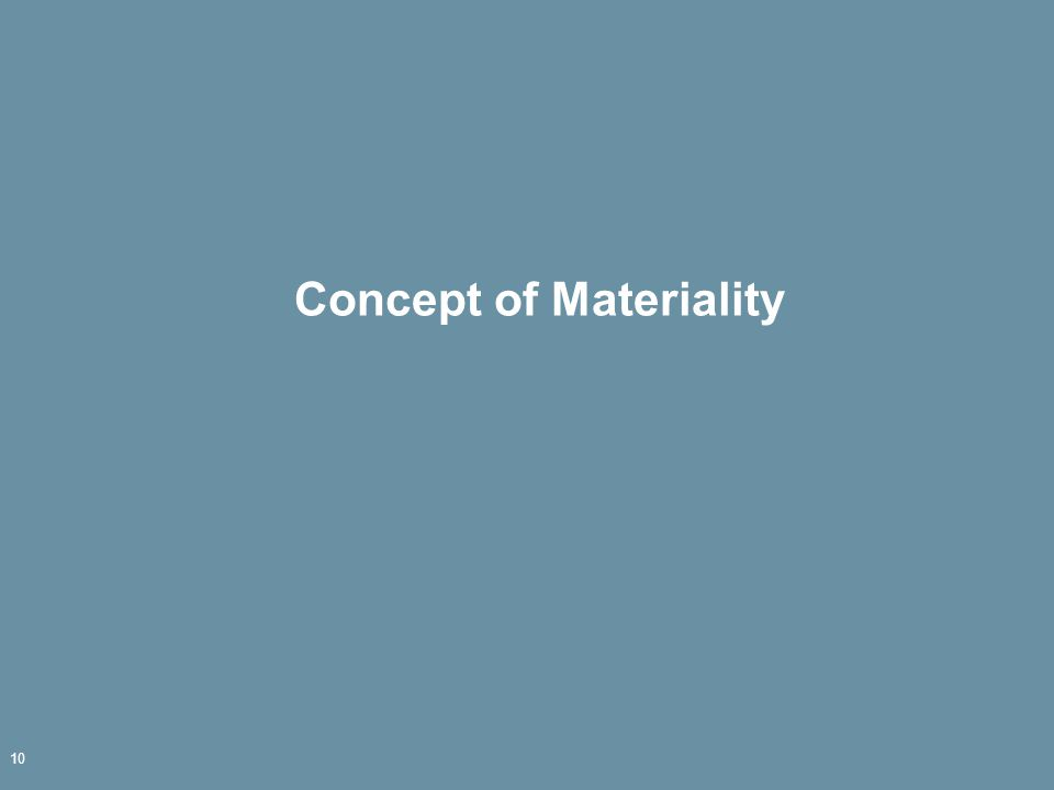 Concept of Materiality