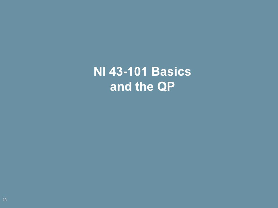 NI 43-101 Basics and the QP