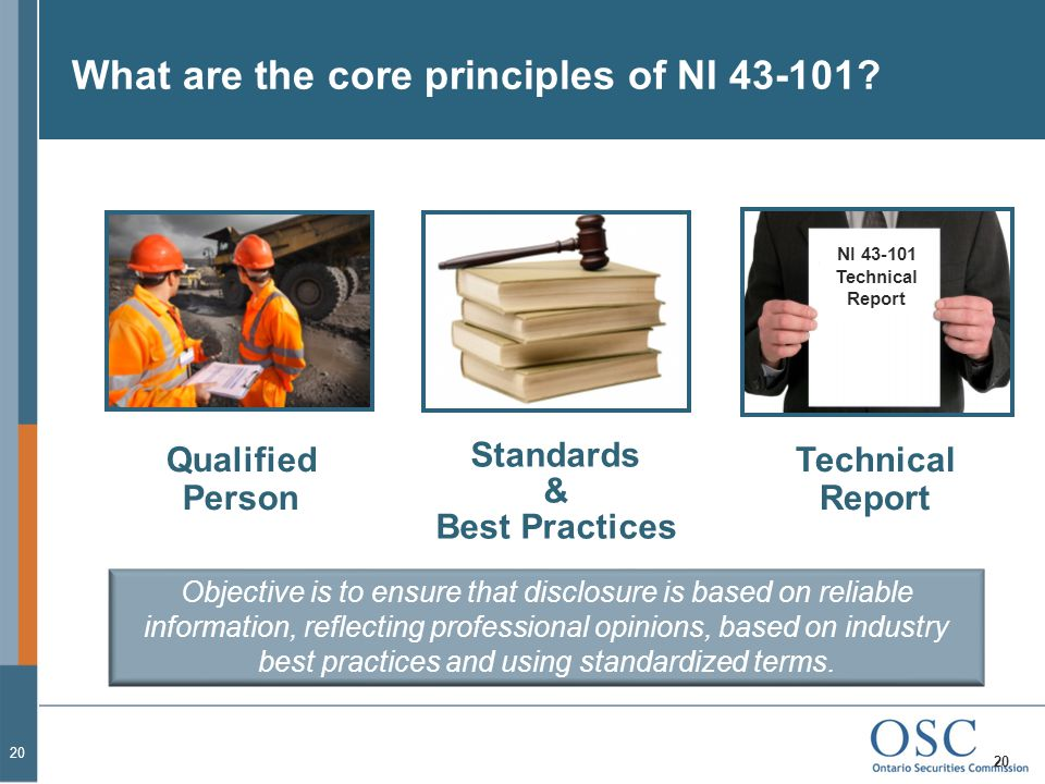 What are the core principles of NI 43-101