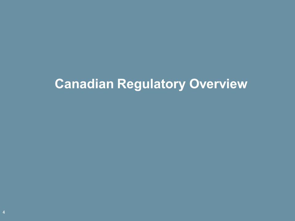 Canadian Regulatory Overview