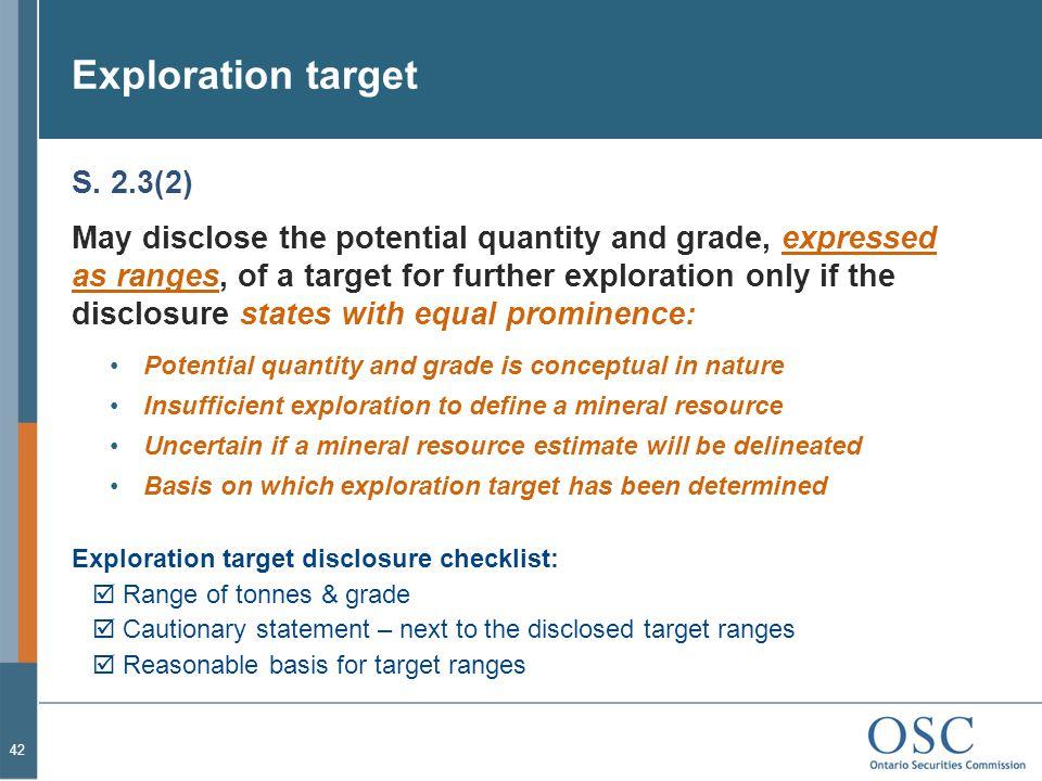 Exploration target S. 2.3(2)