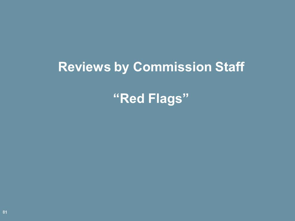 Reviews by Commission Staff Red Flags