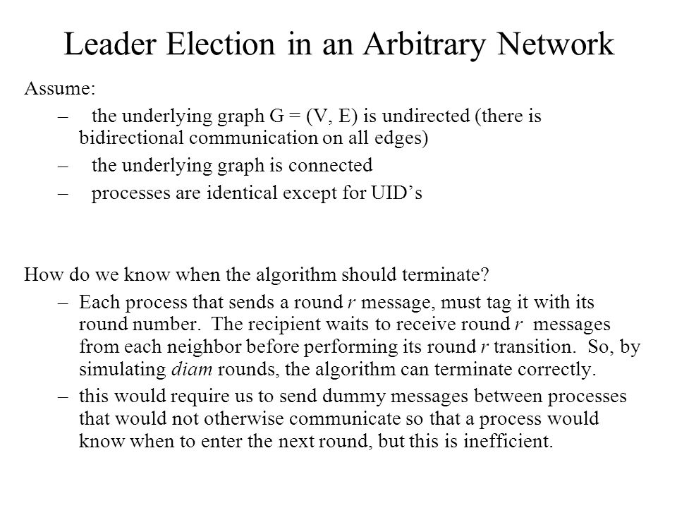 Leader Election in an Arbitrary Network