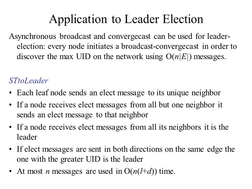 Application to Leader Election