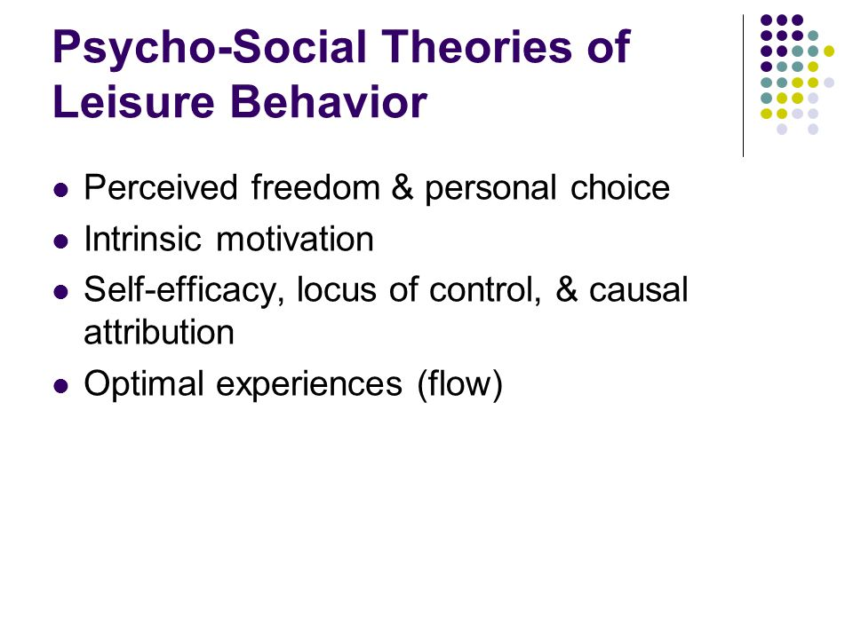 Psycho-Social Theories of Leisure Behavior