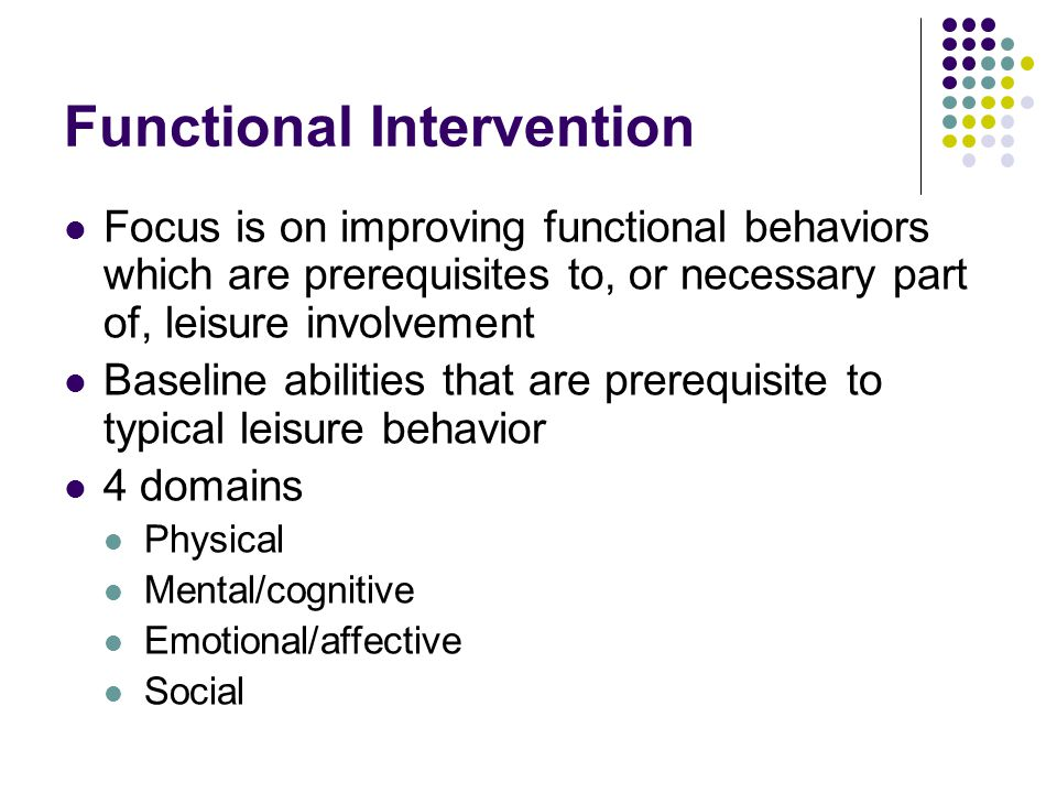 Functional Intervention